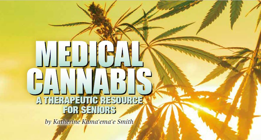 Medical Cannabis: A Therapeutic Resource for Seniors - Generations